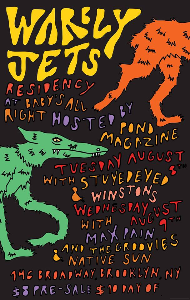 POND Mag Hosted A Killer Line Up @ Baby's All Right with Jakob Bovden , Warbly Jets, Native Sun, and Max Pain & The Groovies