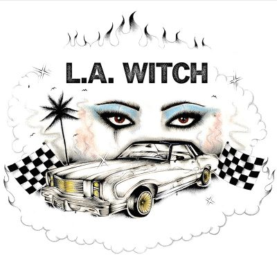 L.A. WITCH DEBUT SELF-TITLED